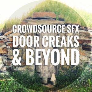 crowdsourcesfx-door-creaks-beyond